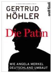 Die Patin - Gertrud Höhler